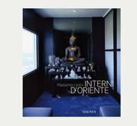 «Interni d'oriente». Ediz. illustrata - Listri Massimo Del Buono Nicoletta - wuz.it