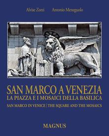 Daddyswing.es San Marco a Venezia. La piazza e i mosaici della basilica-San Marco in Venice. The Square and the mosaics. Ediz. bilingue Image