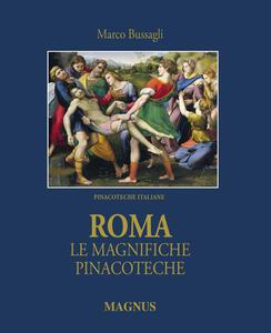 Roma, le magnifiche pinacoteche - Marco Bussagli - copertina