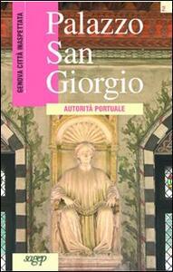 Palazzo San Giorgio. Autorità portuale - Danilo Cabona - copertina