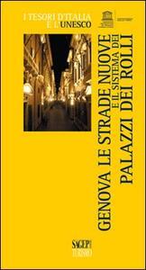 Genova, le strade nuove e il sistema dei palazzi dei Rolli - Titti Motta - copertina