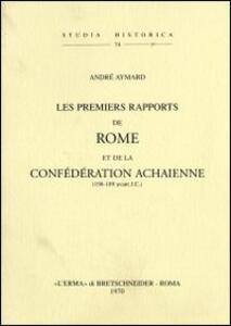 Les premiers rapports de Rome et de la confédération achaïenne (198-189 a. J. C.) (1938) - A. Aymard - copertina