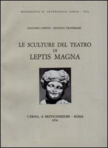 Le sculture del Teatro di Leptis Magna