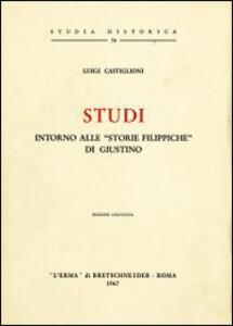 Studi intorno alle «Storie filippiche» di Giustino (1925)
