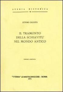 Il tramonto della schiavitù nel mondo antico (1940) - Ettore Ciccotti - copertina