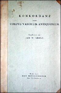 Konkordanz zum Corpus vasorum antiquorum