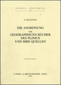 Die Anordnung der geographischen Bücher des Plinius und ihre Quellen (1909)