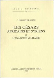 Les Césars africains et syriens et l'anarchie militaire (1905)