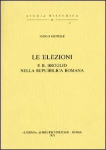 Le elezioni e il broglio nella Repubblica romana (1879)