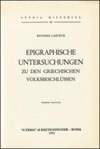 Epigraphische Untersuchungen zu den griechischen Volkbeschlüssen (1927) - R. Laqueur - copertina
