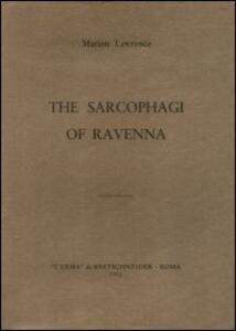 The Sarcophagi of Ravenna (1945) - Marion Lawrence - copertina