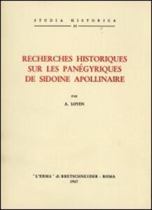 Recherches historiques sur les panégyriques de Sidoine Apollinaire (1942) - A. Loyen - copertina