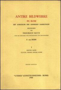 Antike Bildwerke in Rom mit Ausschluss der Groesseren Sammlungen (rist. anast. Lipsia, 1881-1882)