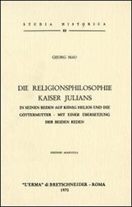 Die Religionsphilosophie Kaiser Julians (1907) - Georg Mau - copertina