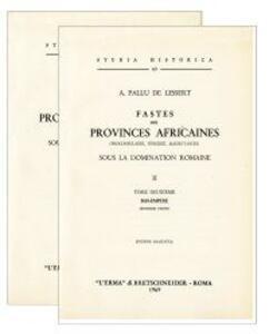 Fastes des provinces africaines sous la domination (rist. anast. 1896-1901)
