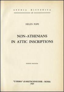 Non-athenians in attic inscriptions (1935) - H. Pope - copertina