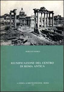Riunificazione del centro di Roma antica