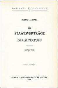 Die Staatsverträge des Altertums (1898). Vol. 1