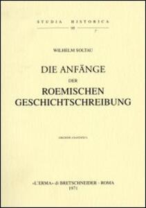 Die Anfänge der römischen Geschichtschreibung (1909)