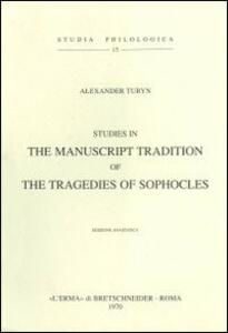 Studies in the manuscript tradition of the Tragedies of Sophocles (1952) - Anne Turyn - copertina