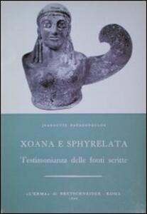 Xoana e Sphyrelata. Testimonianze delle fonti scritte