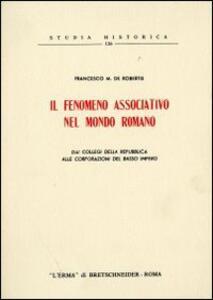 Il fenomeno associativo nel mondo romano. Dai collegi della Repubblica alle corporazioni del basso impero (1955)
