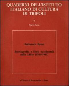 Storiografia e fonti occidentali sulla storia della Libia (1510-1911)