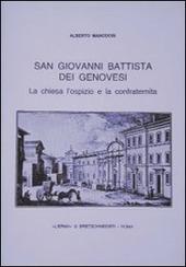 S. Giovanni Battista dei genovesi. La chiesa, l'ospizio e la confraternita
