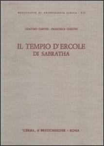 Pitture del tempio d'Ercole di Sabratha - Giacomo Caputo,Francesca Ghedini - copertina