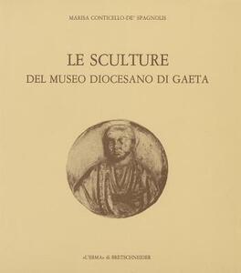Le sculture del Museo diocesano di Gaeta - Marisa Conticello De' Spagnolis - copertina