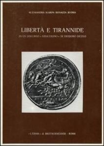 Libertà e tirannide in un discorso siracusano di Diodoro Siculo - Alessandra Scarpa Bonazza Buora - copertina
