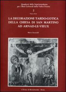 La decorazione tardo-gotica della Chiesa di San Martino ad Arnad-le-Vieux - Marco Zaccarelli - copertina