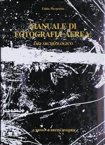 Manuale di fotografia aerea: uso archeologico