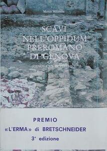 Gli scavi dell'oppidum preromano di Genova