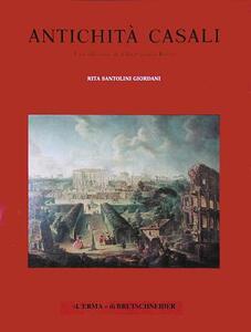 Antichità Casali. La collezione di villa Casali a Roma - Rita Santolini Giordani - copertina