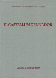 Il castellum del Nador. Storia di una fattoria fra Tipasa e Caesarea (I-VI secolo d. C.)