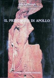 Il principato di Apollo. Mito e propaganda nelle lastre «Campana» del tempio di Apollo Palatino