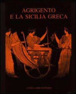 Agrigento e la Sicilia greca: storia e immagine (580-406 a. C.). Atti della Settimana di studio (Agrigento, 2-8 maggio 1988) - copertina