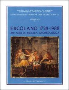 Foto Cover di Ercolano 1738-1988: 250 anni di ricerca archeologica. Atti del Convegno internazionale (Ravello-Ercolano-Napoli-Pompei, 30 ottobre-5 novembre 1988), Libro di  edito da L'Erma di Bretschneider