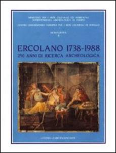 Libro Ercolano 1738-1988: 250 anni di ricerca archeologica. Atti del Convegno internazionale (Ravello-Ercolano-Napoli-Pompei, 30 ottobre-5 novembre 1988)