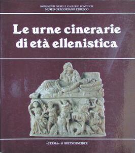 Le urne cinerarie di età ellenistica - Maurizio Sannibale - copertina