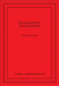 Studi di diritto penale romano - Bernardo Santalucia - copertina