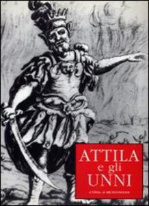 Attila e gli Unni. Mostra itinerante - S. Blasom Scarel - copertina
