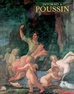 Intorno a Poussin. Dipinti romani a confronto - copertina