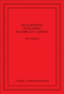 De la royauté et du droit de Romulus à Sabinus - André Magdelain - copertina
