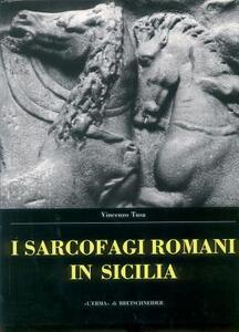 Sarcofagi romani in Sicilia - Vincenzo Tusa - copertina