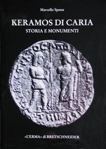 Keramos di Caria. Storia e monumenti - Marcello Spanu - copertina