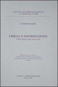 Chiesa e informazione. I mass media della Santa Sede - Luciano Mazzei - copertina