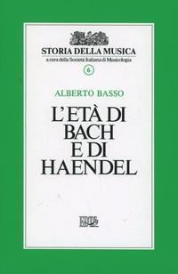 L' età di Bach e di Handel
