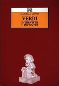 Verdi. Interviste e incontri - Marcello Conati - copertina